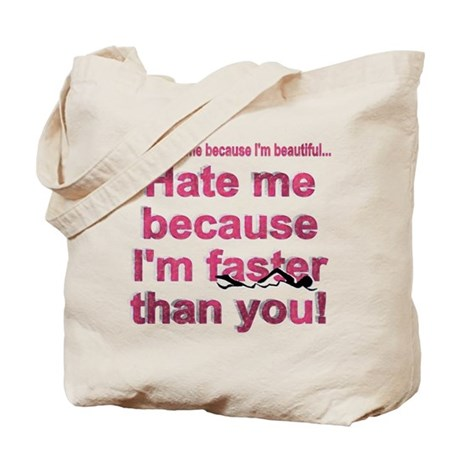 Faster than you Tote Bag
