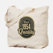 Satisfaction Guaranteed Best 1954 Quality Tote Bag