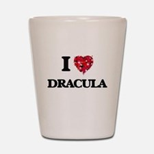 I love Dracula Shot Glass