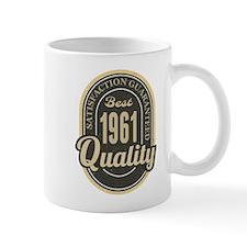 Satisfaction Guaranteed Best 1961 Quality Mugs