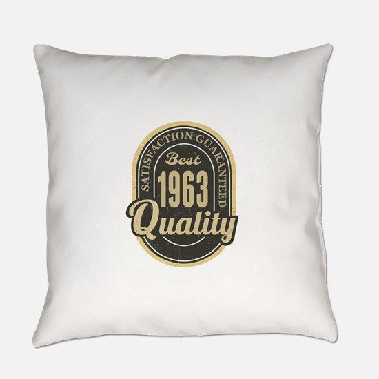 Satisfaction Guaranteed Best 1963 Quality Everyday
