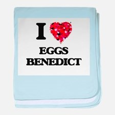 I love Eggs Benedict baby blanket