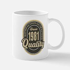 Satisfaction Guaranteed Best 1981 Quality Mugs