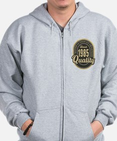 Satisfaction Guaranteed Best 1985 Quality Zip Hoodie