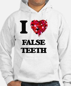 I love False Teeth Hoodie