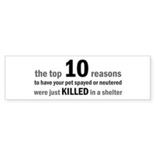 10 Reasons to Spay/Neuter Bumper Bumper Sticker