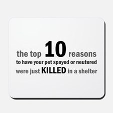 10 Reasons to Spay/Neuter Mousepad