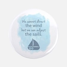 Nautical Sail boat Mentality Quote Button