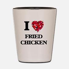 I love Fried Chicken Shot Glass