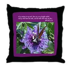 John 8: 31,32 Throw Pillow witih Butterfly/Flower