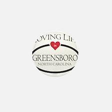 Loving Life in Greensboro, NC Mini Button