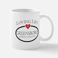 Loving Life in Greensboro, NC Mugs