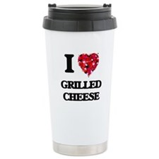 I love Grilled Cheese Travel Mug