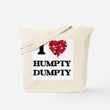 I love Humpty Dumpty Tote Bag