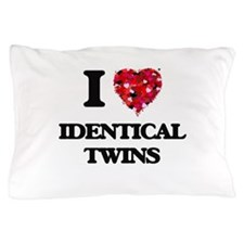 I love Identical Twins Pillow Case