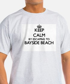 Keep calm by escaping to Bayside Beach Mar T-Shirt