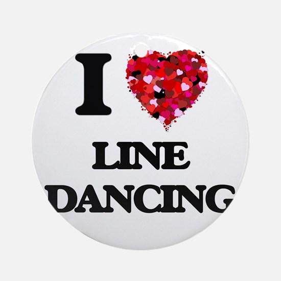 I love Line Dancing Ornament (Round)