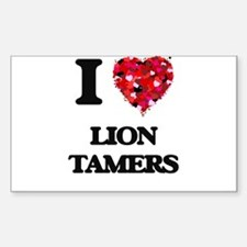 I love Lion Tamers Decal