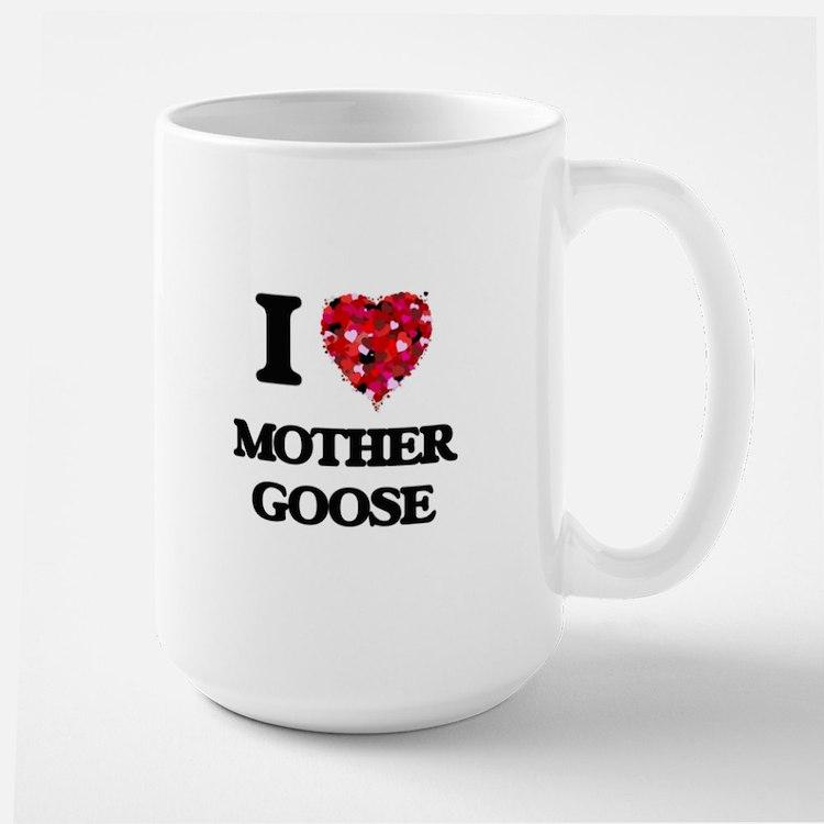 I love Mother Goose Mugs