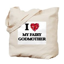 I love My Fairy Godmother Tote Bag