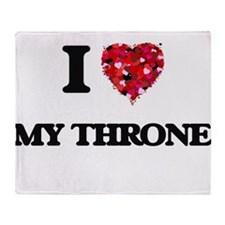 I love My Throne Throw Blanket