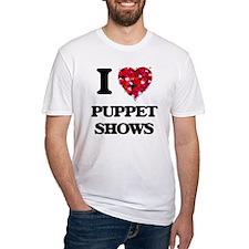 I love Puppet Shows T-Shirt