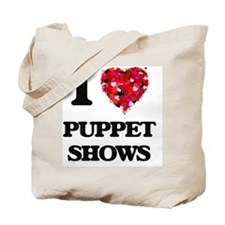 I love Puppet Shows Tote Bag