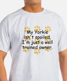 Well Trained Yorkie Owner T-Shirt