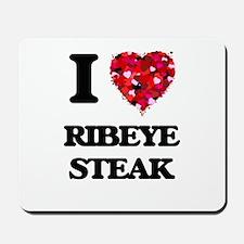 I love Ribeye Steak Mousepad