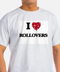 I love Rollovers T-Shirt