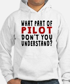 What Part Of Pilot Hoodie