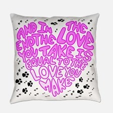 Love You Make Everyday Pillow