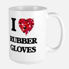 I love Rubber Gloves Mugs