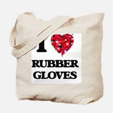 I love Rubber Gloves Tote Bag