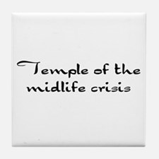 Temple of the midlife crisis Tile Coaster