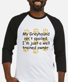 Well Trained Greyhound Owner Baseball Jersey