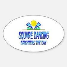 Square Dancing Brightens the Day Decal