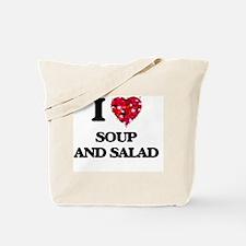 I love Soup And Salad Tote Bag