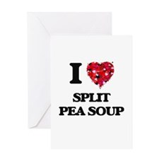 I love Split Pea Soup Greeting Cards