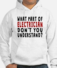What Part Of Electrician Hoodie
