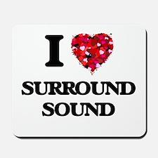 I love Surround Sound Mousepad
