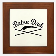 Baton Dad Framed Tile