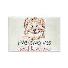 werewolves need love Rectangle Magnet