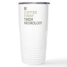 Coffee Then Neurology Travel Mug