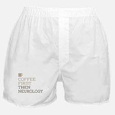 Coffee Then Neurology Boxer Shorts