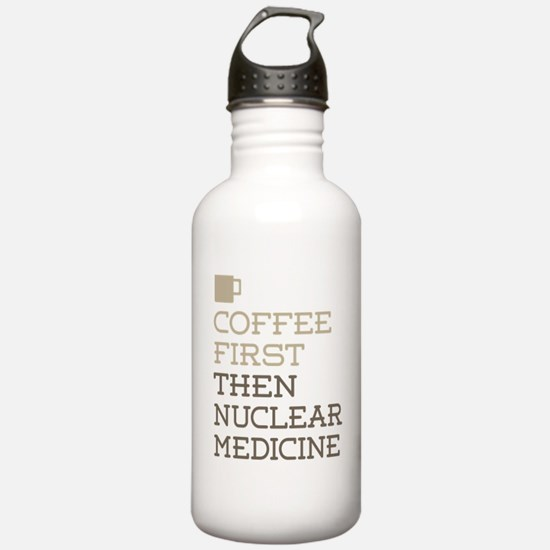 Coffee Then Nuclear Me Sports Water Bottle