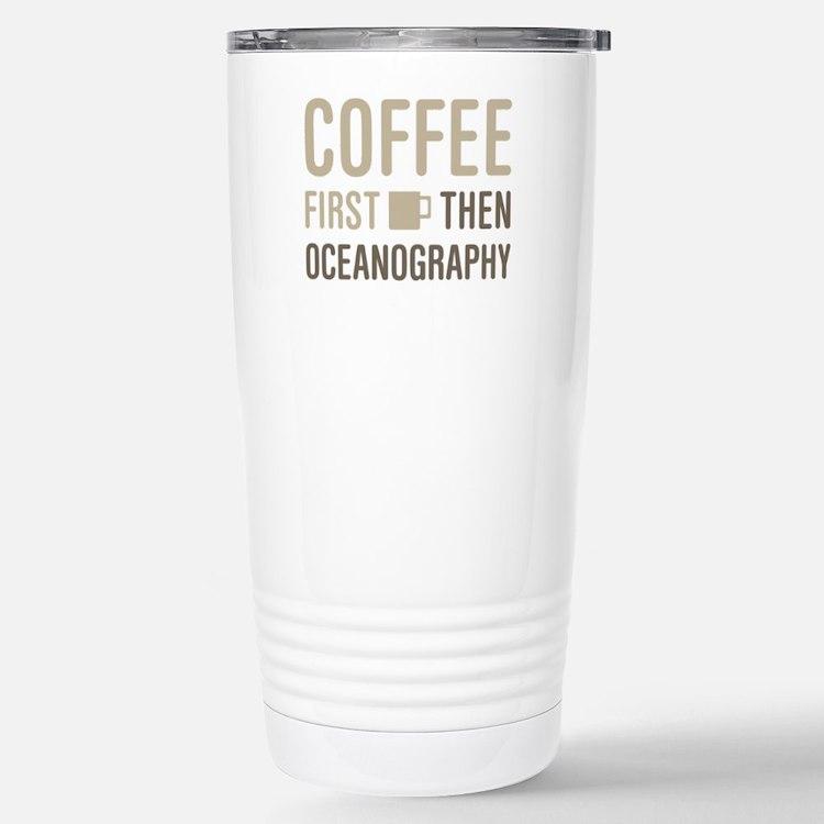 Coffee Then Oceanograph Stainless Steel Travel Mug