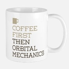 Coffee Then Orbital Mechanics Mugs