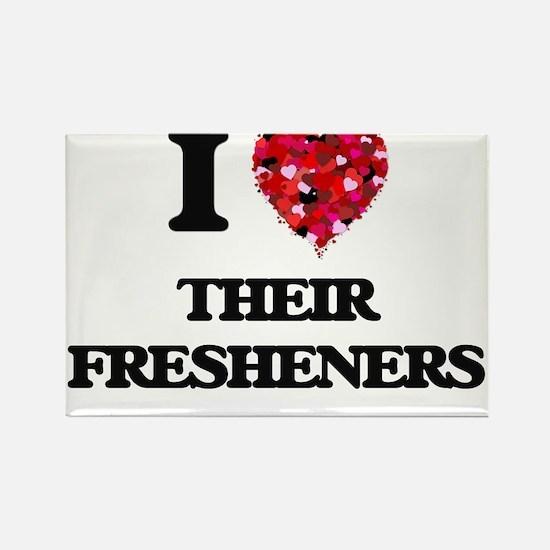 I love Their Fresheners Magnets