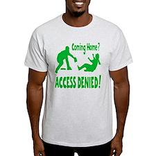 ACCESS DENIED T-Shirt